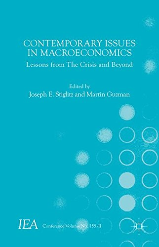 Contemporary Issues in Macroeconomics: Lessons from The Crisis and Beyond (International Economic Association Series)