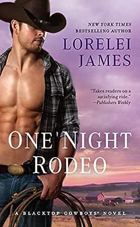 Corralled Blacktop Cowboys 1 By Lorelei James