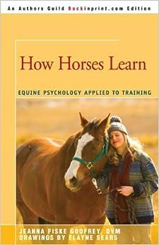 Descargar Torrent Español How Horses Learn: Equine Psychology Applied To Training De Gratis Epub