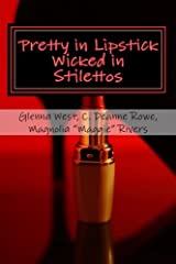 Pretty in Lipstick Wicked in Stilettos Paperback