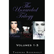 The Unraveled Trilogy