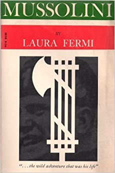 Mussolini (Phoenix Books) by Fermi, Laura (1961)