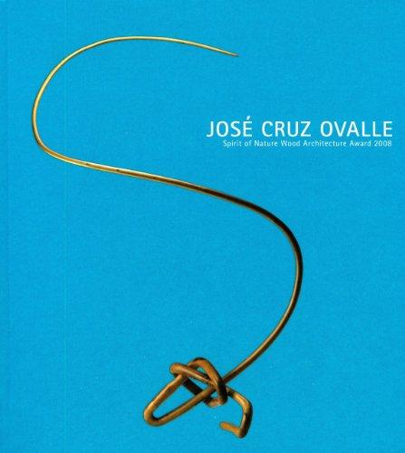 José Cruz Ovalle: Spirit of Nature Wood Architecture Award 2008