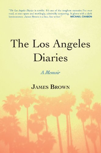 Amazon the los angeles diaries a memoir ebook james brown the los angeles diaries a memoir by brown james fandeluxe Ebook collections