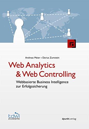 Download Web Analytics & Web Controlling: Webbasierte Business Intelligence zur Erfolgssicherung (Edition TDWI) (German Edition) Pdf