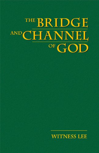 The Bridge and Channel of God
