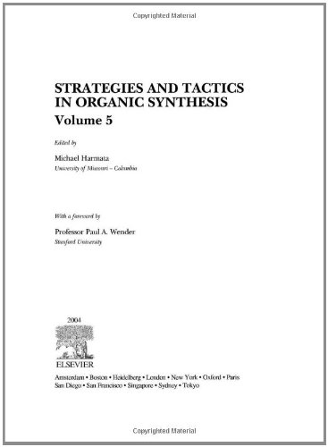 Download Strategies and Tactics in Organic Synthesis, Volume 5 ebook