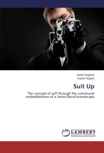 Suit Up: The concept of self through the communal embeddedness of a James Bond brandscape