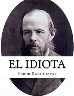 El Idiota: Fedor Dostoievski: 9788422602330: Amazon.com: Books