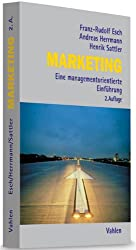 Marketing: Eine managementorientierte Einführung