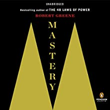 Mastery Audiobook by Robert Greene Narrated by Fred Sanders
