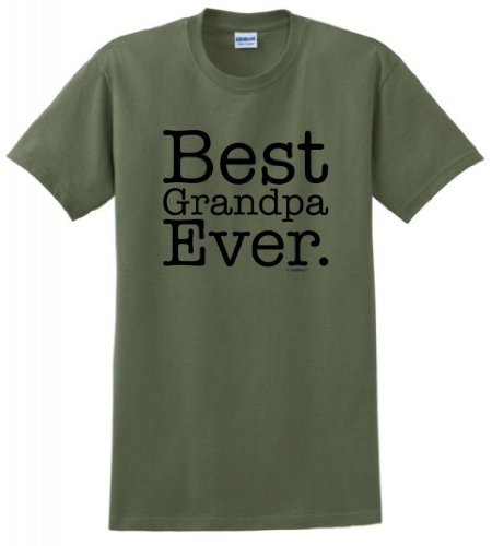 Best Grandpa Ever T-Shirt Large Military Green