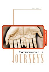 Entrepreneur Journeys (Volume One)
