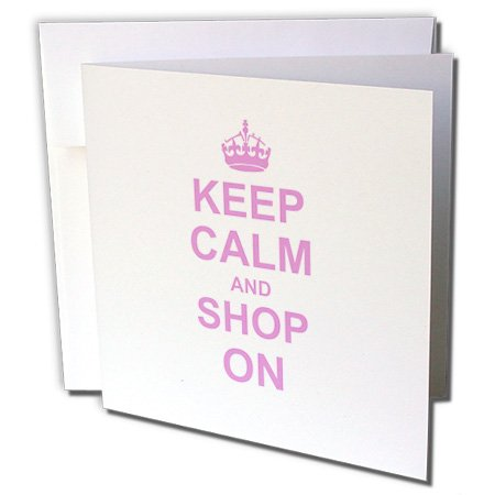 Price comparison product image 3dRose Keep Calm and Shop on - carry on shopping - shopper shopaholic - fun funny humor humorous- Greeting Cards, 6 x 6 inches, set of 6 (gc_157769_1)