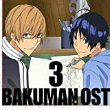 TVアニメ バクマン。 オリジナルサウンドトラック 3