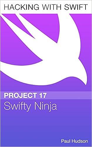 Pdf Download Bücher kostenlos Hacking with Swift Project 17 - Swifty Ninja auf Deutsch PDF CHM