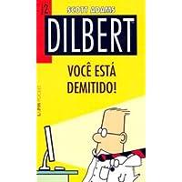 Dilbert 2 – você está demitido!: 706