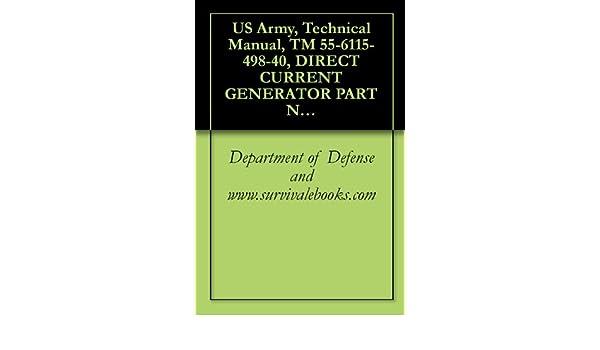 US Army, Technical Manual, TM 55-6115-498-40, DIRECT CURRENT GENERATOR PART NO. 30B37-37-A, (BENDIX)