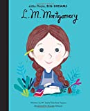 L. M. Montgomery (Little People, Big Dreams)