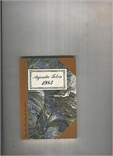 Agenda Telva 1983 (las doce hierbas de la salud) : Varios ...