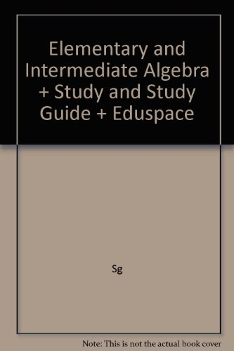 Elementary and Intermediate Algebra + Study and Study Guide + Eduspace