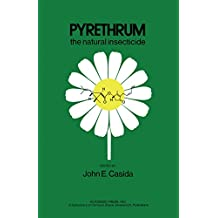 Pyrethrum: The Natural Insecticide
