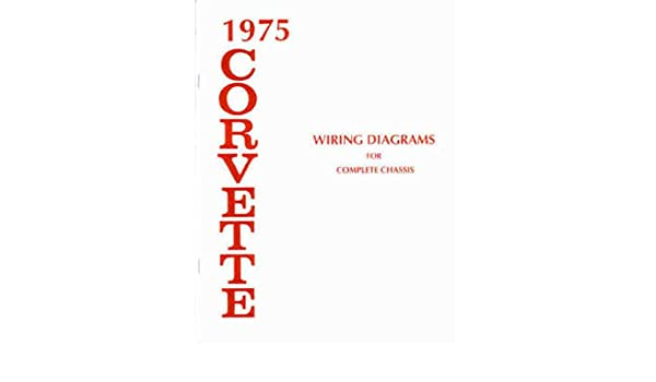 1975 corvette wiring schematic 1975 corvette complete set of factory electrical wiring diagrams  factory electrical wiring diagrams