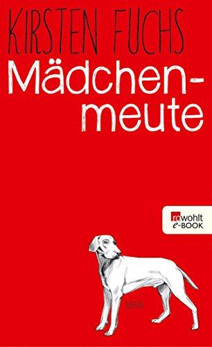 Mädchenmeute (German Edition)