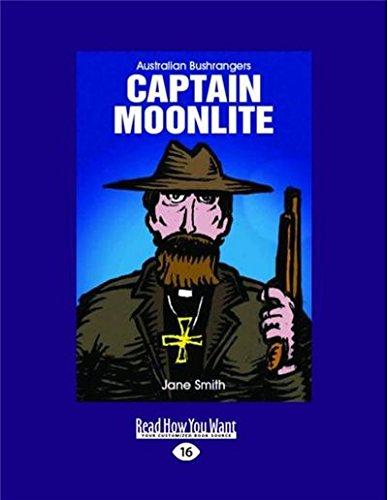 Captain Moonlite: Australian bushrangers