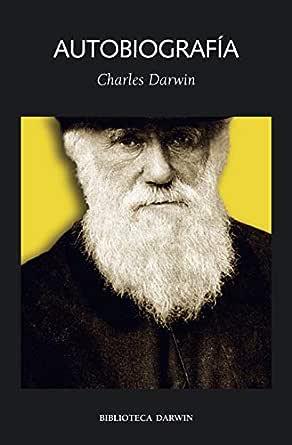 Autobiografía (Biblioteca Darwin nº 3)