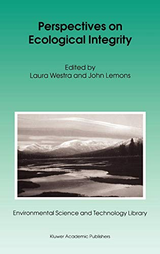 Perspectives on Ecological Integrity (Environmental Science and Technology Library)