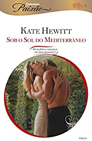 Sob o Sol do Mediterrâneo (Harlequin Jessica Especial Livro 6)