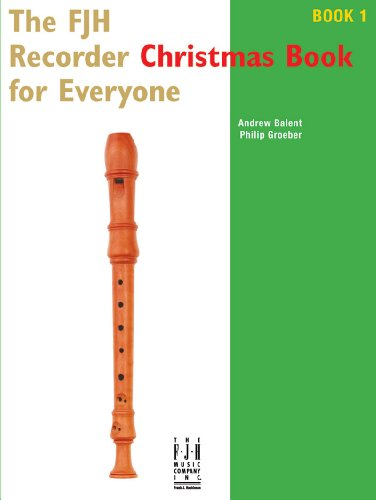 The FJH Recorder Christmas Book for Everyone ()
