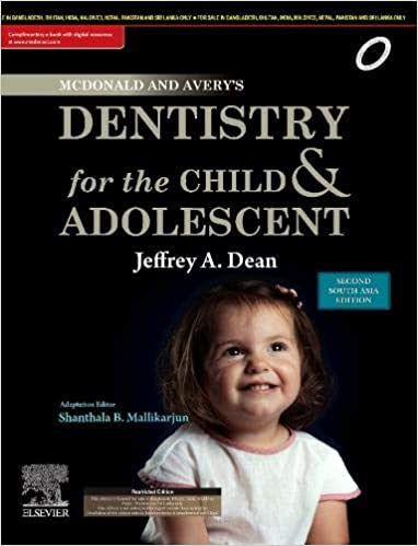 McDonald and Avery's Dentistry for the Child and Adolescent-- E Book: Second South Asia Edition - Original PDF