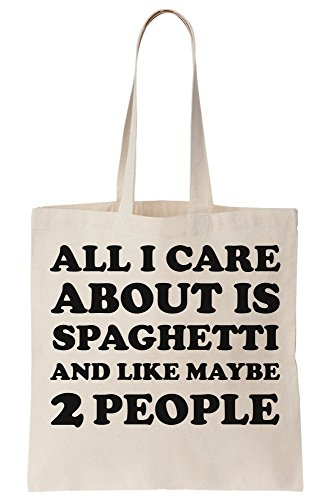 Spaghetti And I About People Like All Maybe Canvas Bag Is Tote 2 Care FwqRcSI