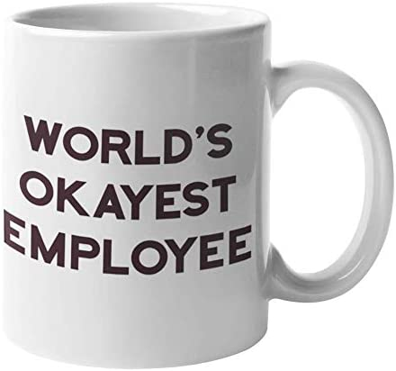 Amazon Com Worlds Okayest Employee Funny White Elephant Gifts For Work Office Party Best Employees Coffee Mug Dirty Santa Gifts For Coworkers Team Gift Exchange Ideas Worst Coworker