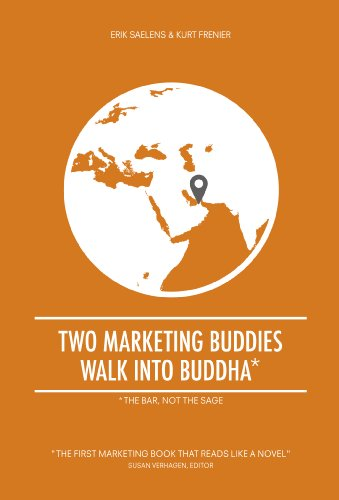 Buddy Walk - Two marketing buddies walk into Buddha: The first marketing book that reads like a novel