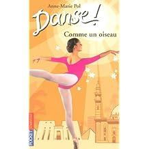 Danse ! tome 15: Comme un oiseau