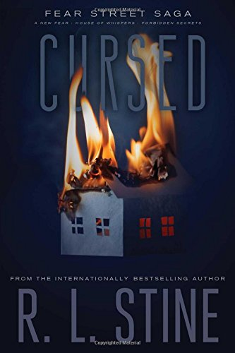 Cursed: A New Fear; House of Whispers; Forbidden Secrets (Fear Street Saga)