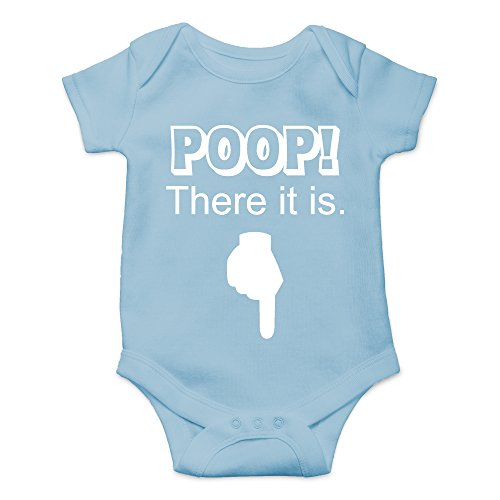 - Crazy Bros Tees Poop! There It is Funny Cute Novelty Infant One-Piece Baby Bodysuit (6 Months, Light Blue)