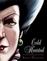 Cold Hearted (Villains)