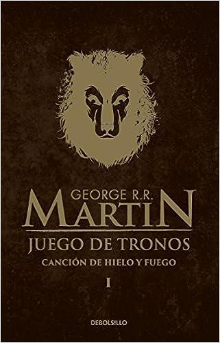 Juego de tronos (Canción de Hielo y Fuego 1): George R. R. Martin ...