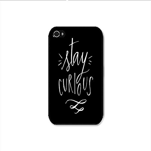 Stay Curious iPhone 4 Case, Stay Curious iPhone 4s Case Shipp From US