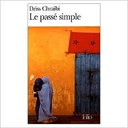 SIMPLE PASSE DE LE DRISS CHRAIBI TÉLÉCHARGER