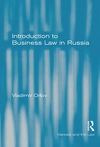Introduction to Matter Law in Russia (Markets and the Law)