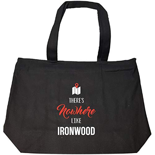 There's Nowhere Like Ironwood Cool Gift - Tote Bag With Zip