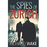 The Spies of Zurich (Alex Kovacs thriller series)