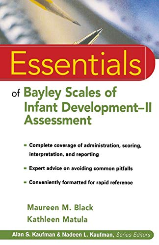 Bayley Essentials (Bayley Scales Of Infant And Toddler Development)