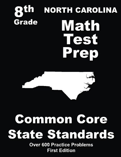 North Carolina 8th Grade Math Test Prep: Common Core Learning Standards