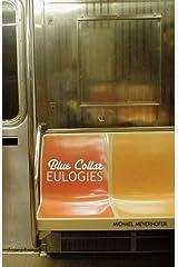 Blue Collar Eulogies Paperback